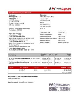 Dodávateľ: Websupport, s.r.o. Staré grunty 12 841 04 Bratislava IČO