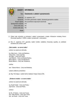 224/2011 INFORMÁCIA Vec: Oznámenie o udelení vyznamenania