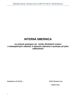 INTERNÁ SMERNICA - Základná škola, Duchnovičova ul. 480/29