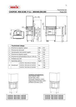 CHOPOK R90 S/380 P (L) 600/440,500,560
