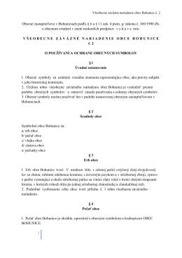 Obec Bohunice v súlade s ustanovením § 6 ods