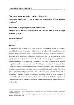 Úmrtnosť a starnutie obyvateľstva Slovenska. Prognóza budúceho