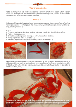 Valentínske srdiečka Postup č. 1 Pošlite nám fotky