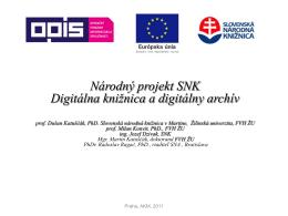 Základná koncepcia národného projektu Digitálna knižnica