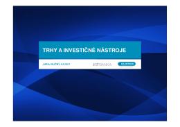Trhy a investičné nástroje – 8. 6. 2011