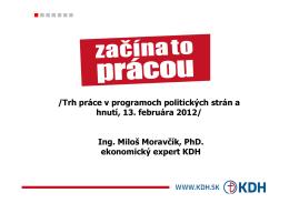Trh práce v programe KDH 2012 Moravcik [Režim kompatibility]
