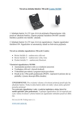 Návod na obsluhu hlásičov Mivardi Combo M1500: 1. Inštalujte