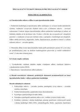 Špecializačné štúdium pre pediatrickú kardiológiu