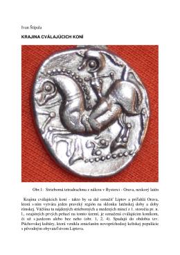 Ivan Štípala KRAJINA CVÁLAJÚCICH KONÍ Obr.1: Strieborná