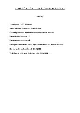 Podrobný informačný materiál o štruktúre, práci a plánoch vo