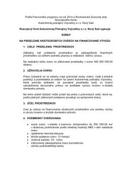 Podľa programu úpáce na rok 2013 a uznesenia Dozornej rady