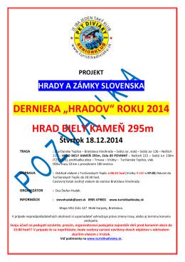 """DERNIERA """"HRADOV"""" ROKU 2014 HRAD BIELY KAMEŇ 295m"""