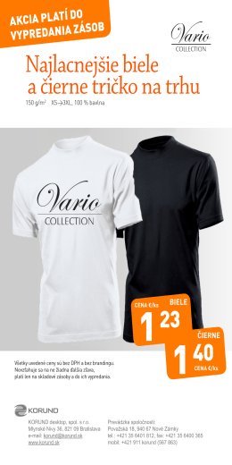 Najlacnejšie biele a čierne tričko na trhu