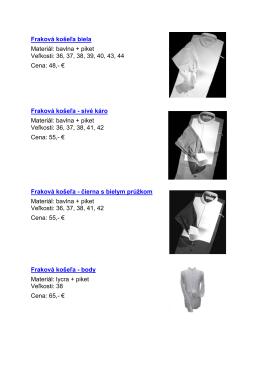 Fraková košeľa biela Materiál: bavlna + piket Veľkosti: 36