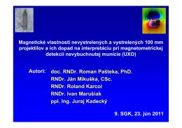 Autori: doc. RNDr. Roman Pašteka, PhD. RNDr. Ján