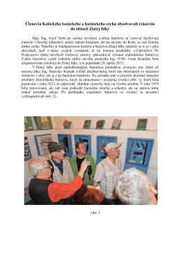 Členovia Košického baníckeho a hutníckeho cechu absolvovali