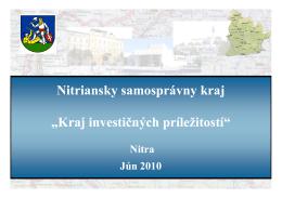 """Nitriansky samosprávny kraj """"Kraj investičných príležitostí"""""""