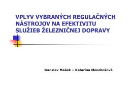 vplyv vybraných regulačných nástrojov na efektivitu služieb