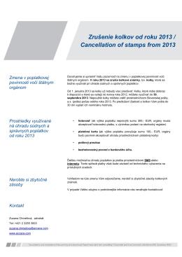 Zrušenie kolkov od roku 2013 / Cancellation of stamps from