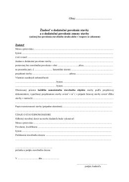 Žiadosť o dodatočné povolenie stavby a o dodatočné