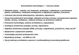 Komunikačné technológie 1 – rámcový obsah Základné pojmy