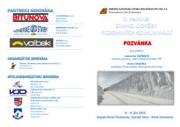 pod záštitou Ľubomíra VÁŽNEHO ministra dopravy, pôšt a
