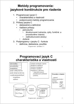 jazykové konštrukcie pre riadenie Programovací jazyk C