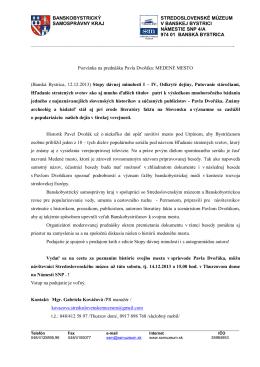 Tlačová správa k prednáške Pavla Dvořáka: MEDENÉ MESTO