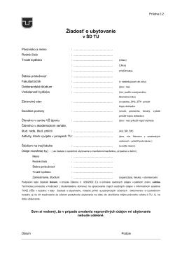 Žiadosť o ubytovanie v študentskom domove TU