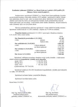 Predbežné vyhlásenie emitenta na I.polrok - príloha