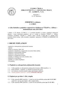 Smernica č. 1/2013 o poplatkoch.v AR 2013/2014