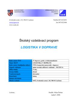 Školský vzdelávací program LOGISTIKA V DOPRAVE