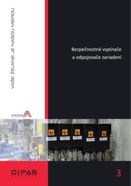 Bezpečnostné vypínače a odpojovače zariadení