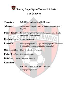 Turnaj Superliga – Trnava 6.9.2014 U11 (r.2004)