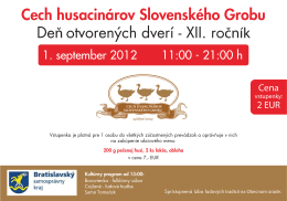 Cech husacinárov Slovenského Grobu Deň otvorených dverí