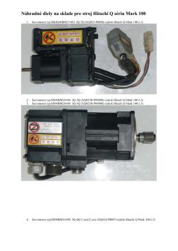 Náhradné diely na sklade pre stroj Hitachi Q sériu Mark 100