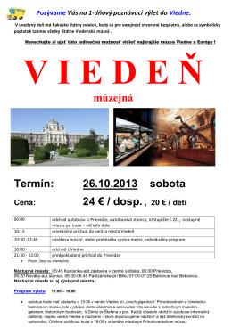múzejná Termín: 26.10.2013 sobota 24 € / dosp.