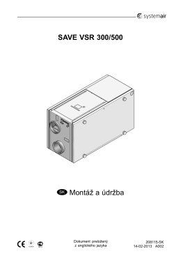 SAVE VSR 300/500 SK Montáž a údržba