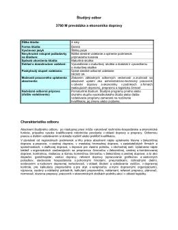 Študijný odbor 3760 M prevádzka a ekonomika dopravy