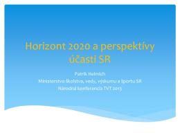 Horizont 2020 a perspektívy účasti SR