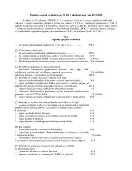 Návrh dekana TF KU o výške školného a poplatkov spojených so