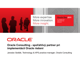 Oracle Consulting - spoľahlivý partner pri implementácii Oracle riešení
