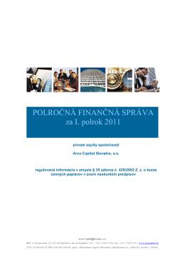 POLROČNÁ FINANČNÁ SPRÁVA za I. polrok 2011
