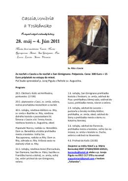 Cascia,Umbria a Toskánsko 28. máj – 4. Jún 2011