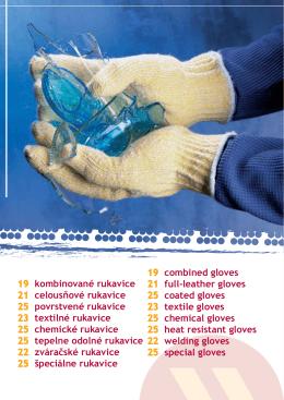19 kombinované rukavice 21 celousňové rukavice
