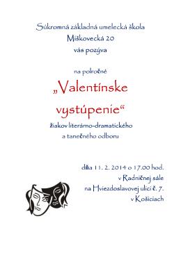 """Valentínske alentínske alentínske vystúpenie"