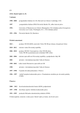 CV JUDr. Daniel Lipšic LL.M. Vzdelanie 1998