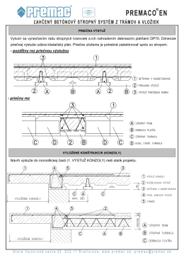 Vytvorí sa vynechaním radu stropných tvaroviek a ich