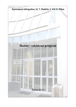Školský vzdelávací program - Gymnázium bilingválne Žilina