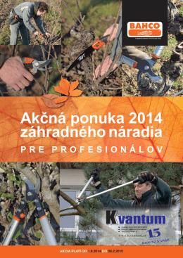 Akčná ponuka záhradného náradia 2014